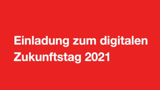"""Weiße Schrift auf rotem Grund: """"Einladung zum Zukunftstag 2021"""""""